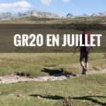 Quelle météo sur le GR20 au mois de juillet ?