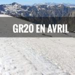 Quelle météo sur le GR20 au moins d'avril ?