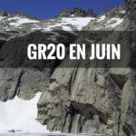 Quelle météo sur le GR20 au mois de juin ?